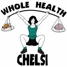 Whole Health Chelsi